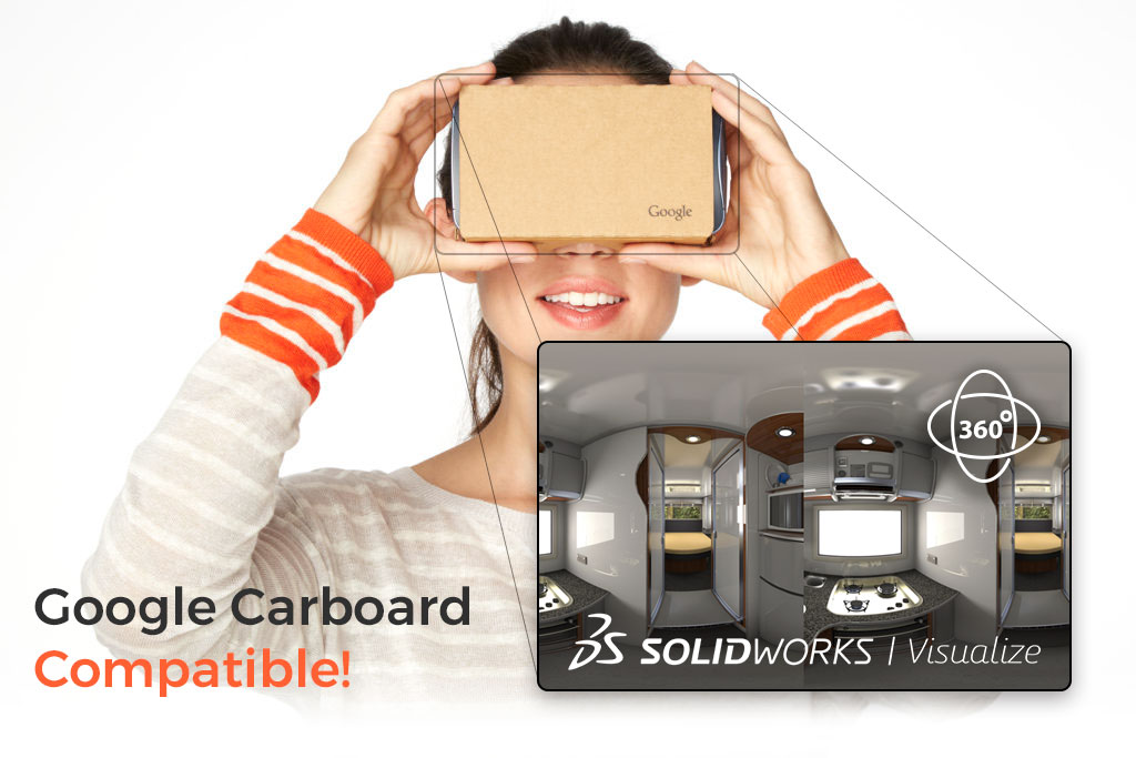 Google Carboard Compatible with SolidWorks Visualize