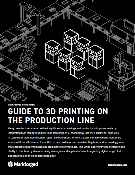 Guide to Additive Manufacturing on the Production Line