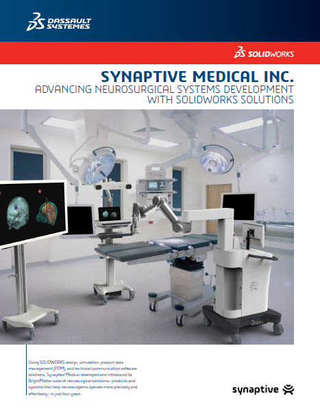 Synaptive Medical SOLIDWORKS Case Study