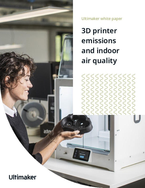 Ultimaker White Paper: 3D Printer emissions and Indoor Air Quality